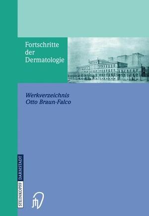 Fortschritte der Dermatologie