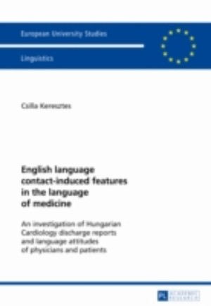 English language contact-induced features in the language of medicine