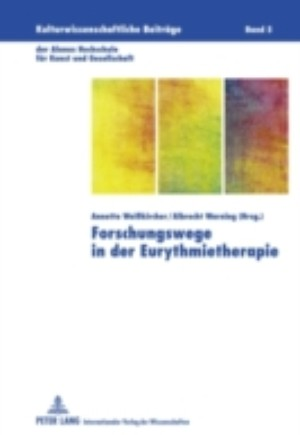 Forschungswege in der Eurythmietherapie