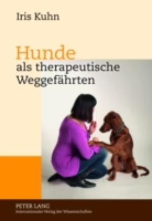 Hunde als therapeutische Weggefaehrten