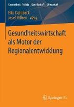 Gesundheitswirtschaft ALS Motor Der Regionalentwicklung