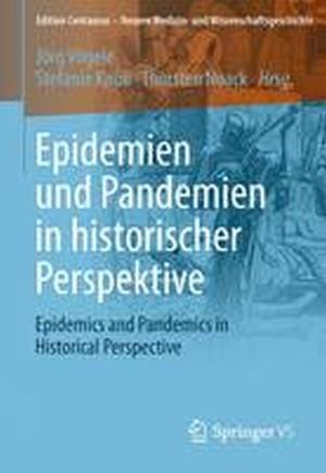 Epidemien und Pandemien in Historischer Perspektive 2016