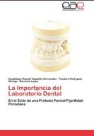 La Importancia del Laboratorio Dental