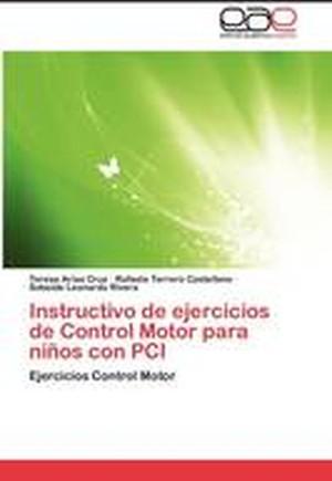 Instructivo de Ejercicios de Control Motor Para Ninos Con PCI