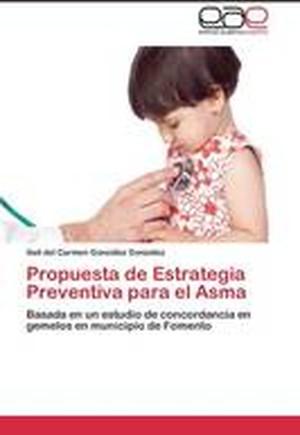 Propuesta de Estrategia Preventiva Para El Asma
