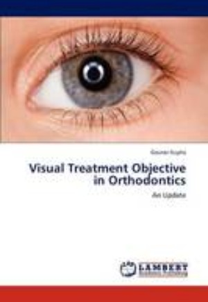 Visual Treatment Objective in Orthodontics