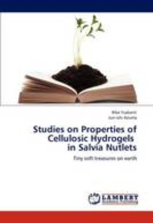 Studies on Properties of Cellulosic Hydrogels in Salvia Nutlets