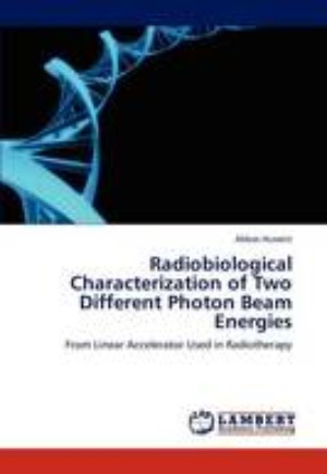 Radiobiological Characterization of Two Different Photon Beam Energies