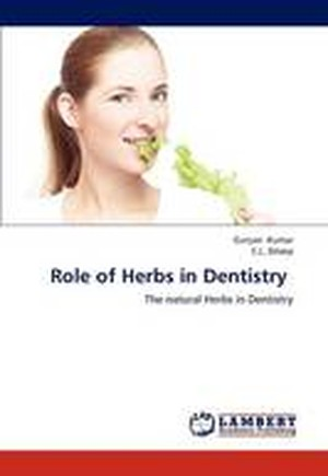 Role of Herbs in Dentistry