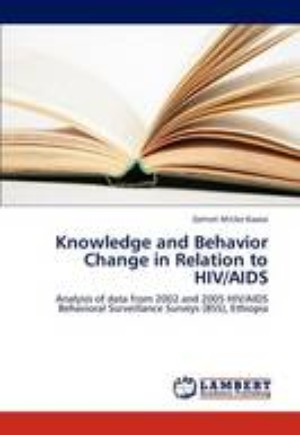 Knowledge and Behavior Change in Relation to HIV/AIDS