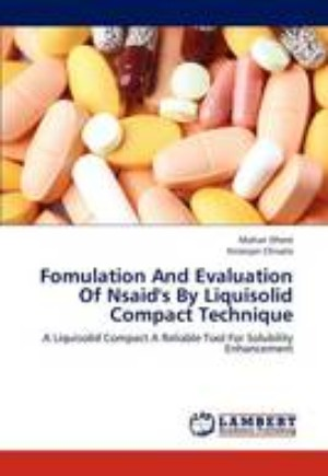 Fomulation and Evaluation of Nsaid's by Liquisolid Compact Technique