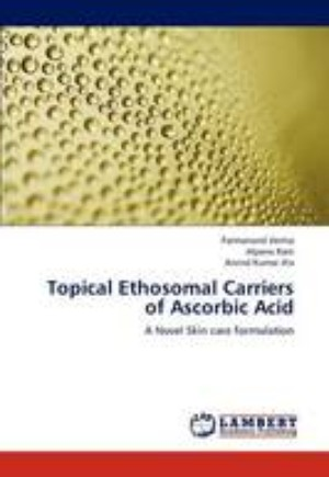 Topical Ethosomal Carriers of Ascorbic Acid