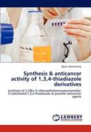 Synthesis & Anticancer Activity of 1,3,4-Thiadiazole Derivatives