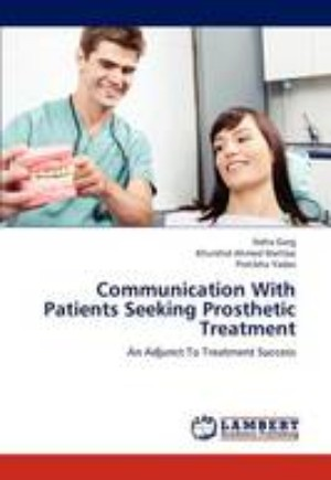 Communication with Patients Seeking Prosthetic Treatment