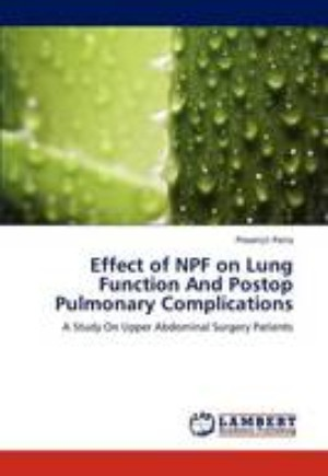 Effect of Npf on Lung Function and Postop Pulmonary Complications