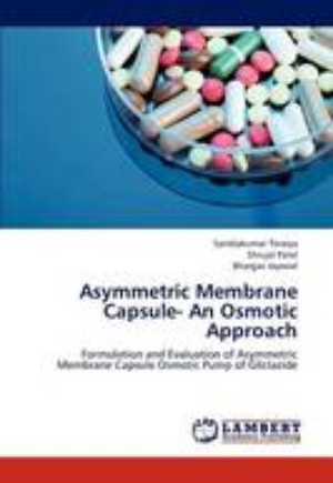 Asymmetric Membrane Capsule- An Osmotic Approach
