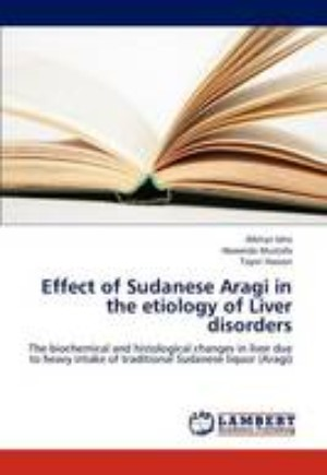 Effect of Sudanese Aragi in the Etiology of Liver Disorders