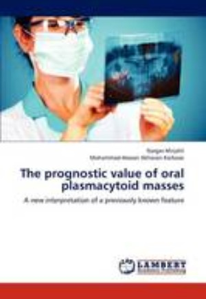 The Prognostic Value of Oral Plasmacytoid Masses