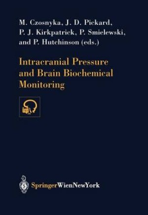 Intracranial Pressure and Brain Biochemical Monitoring