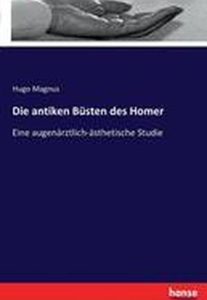 Die Antiken Busten Des Homer