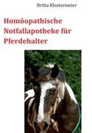 Homoopathische Notfallapotheke Fur Pferdehalter