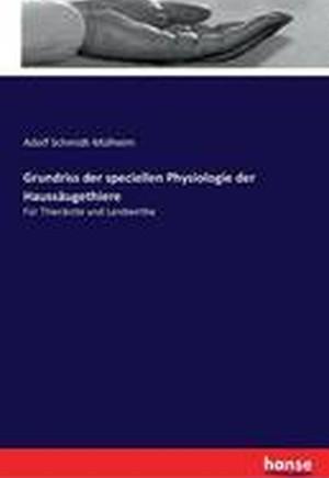Grundriss Der Speciellen Physiologie Der Haussaugethiere