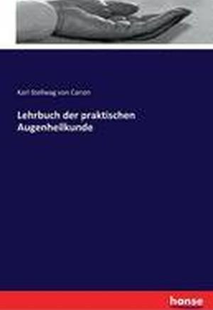 Lehrbuch Der Praktischen Augenheilkunde