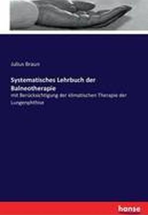 Systematisches Lehrbuch Der Balneotherapie