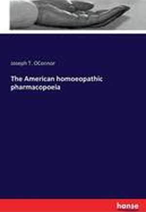 The American Homoeopathic Pharmacopoeia