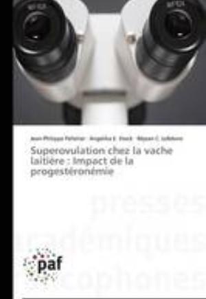 Superovulation Chez La Vache Laitiere