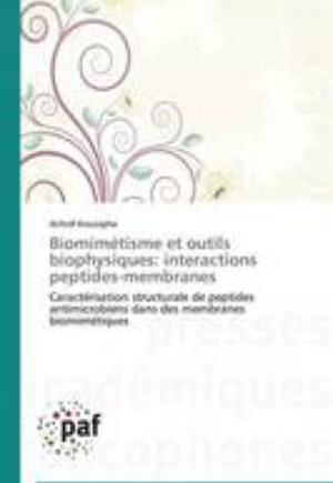 Biomimetisme Et Outils Biophysiques