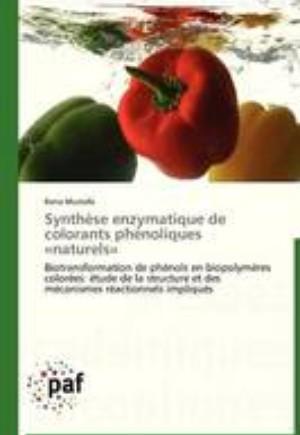 Synthese Enzymatique de Colorants Phenoliques Naturels