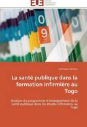 La Sant Publique Dans La Formation Infirmi re Au Togo