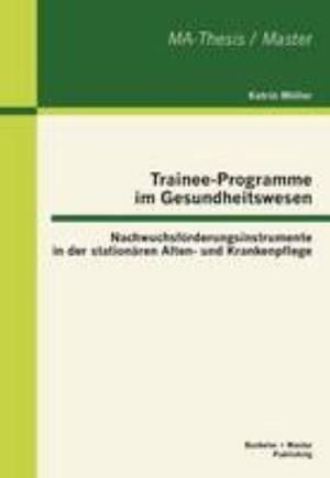 Trainee-Programme Im Gesundheitswesen