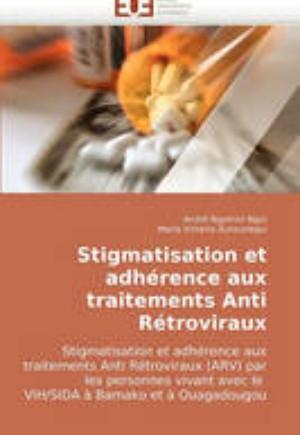 Stigmatisation Et Adh rence Aux Traitements Anti R troviraux