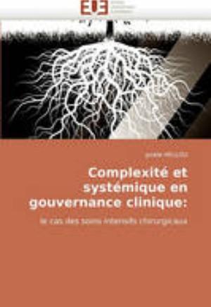 Complexit Et Syst mique En Gouvernance Clinique