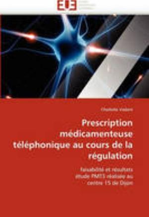 Prescription M dicamenteuse T l phonique Au Cours de la R gulation
