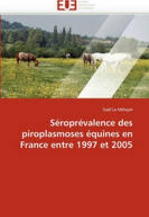 S ropr valence Des Piroplasmoses quines En France Entre 1997 Et 2005