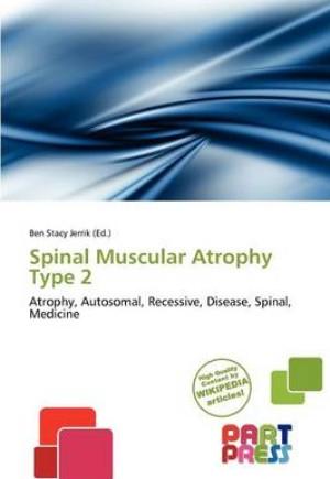 Spinal Muscular Atrophy Type 2