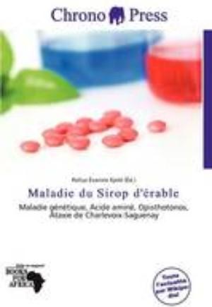 Maladie Du Sirop D' Rable