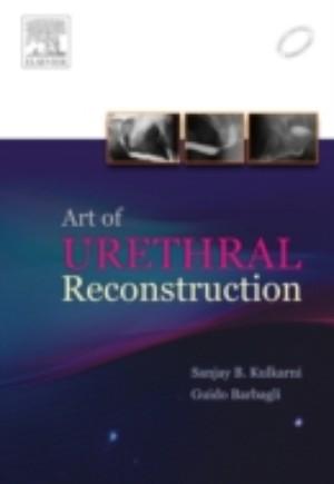 Art of Urethral Reconstruction - E-Book