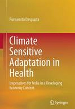 Climate Sensitive Adaptation in Health 2016