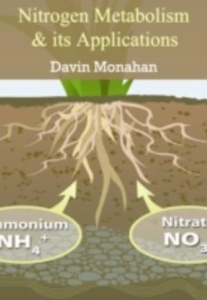 Nitrogen Metabolism & its Applications