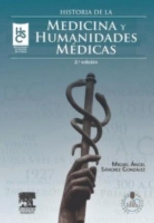 Historia de la medicina y humanidades medicas + StudentConsult en espanol