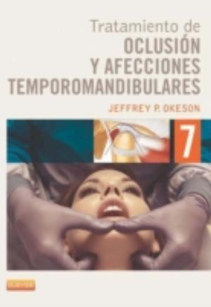 Tratamiento de oclusion y afecciones temporomandibulares + Evolve