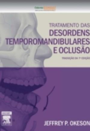 Tratamento das Desordens Temporomandibulares e Oclusao