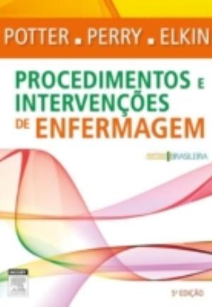 Procedimentos e Intervencoes de Enfermagem