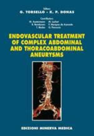 Endovascular Treatment of Complex Abdominal and Thoracoabdominal Aneurysms