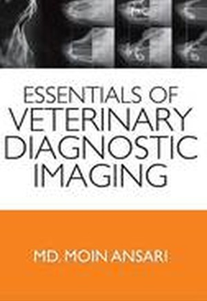 Essentials of Veterinary Diagnostic Imaging