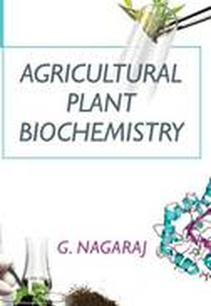 Agricultural Plant Biochemistry